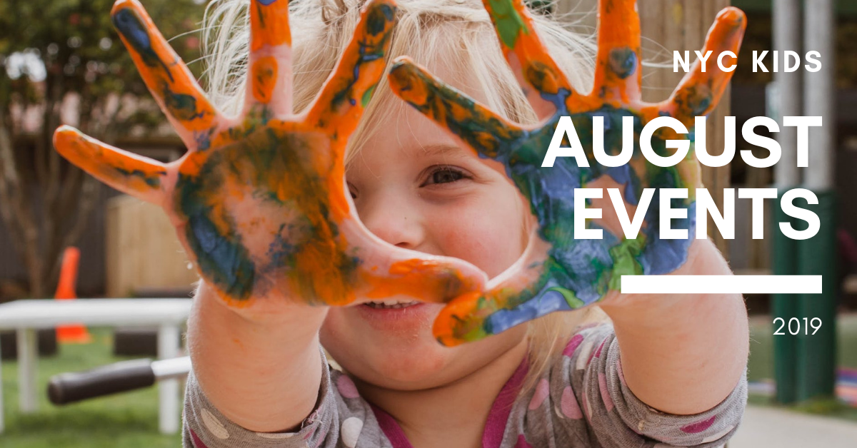 Whats on for kids in NYC in August