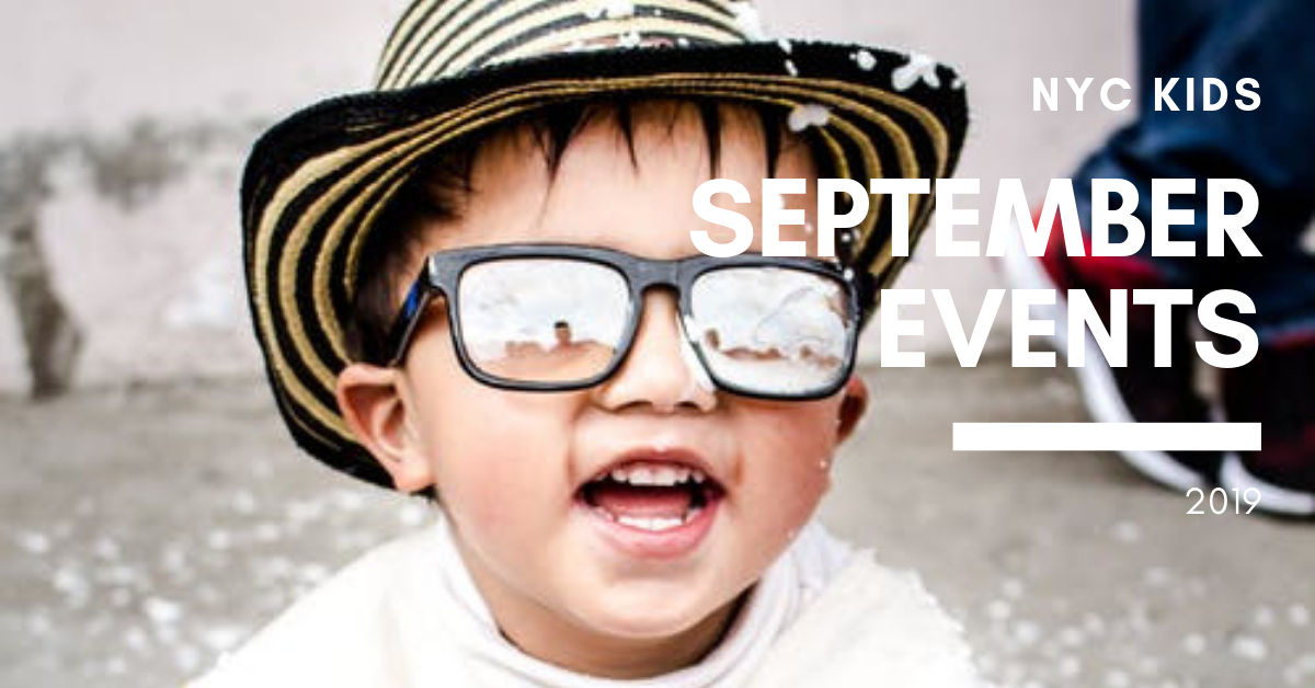 What's on for NYC kids and families in September